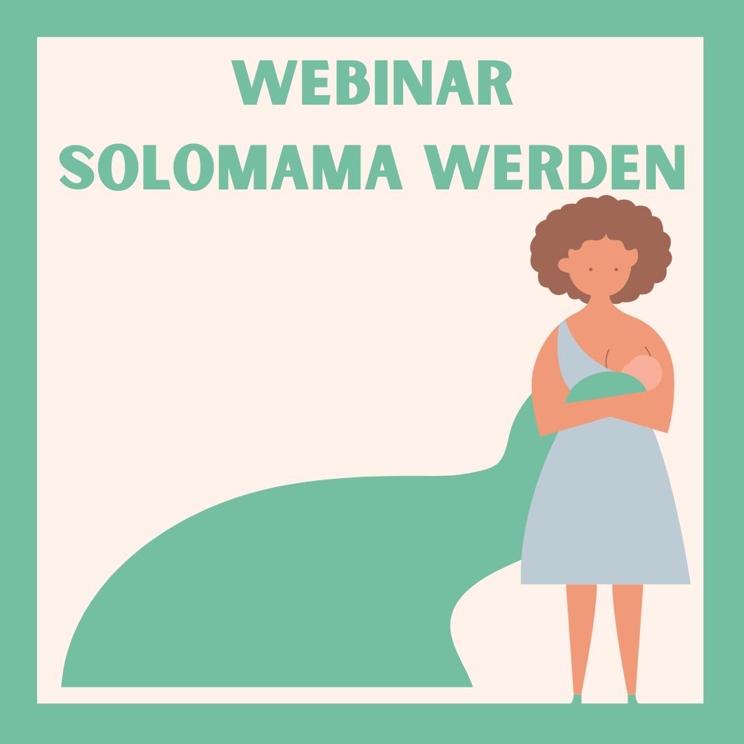Solomama werden Workshop mit Katharina Horn
